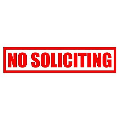 Home Decoration - NO SOLICITING DECAL/STICKER FOR WINDOW/DOOR OR ANY SMOOTH SURFACE