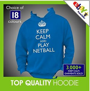 KEEP-CALM-AND-PLAY-NETBALL-Hoodie-Hoody-or-HOCKEY-Any-Colour-or-Size-QUALITY
