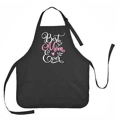 Ever Aprons (Best Mom Ever Apron, Mothers Day Apron, Birthday Apron for)
