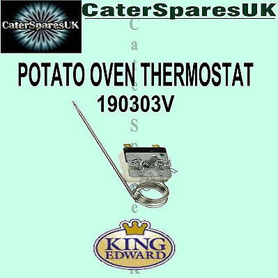 190303V KING EDWARD THERMOSTAT JACKET POTATO BAKING OVEN COMMERCIAL SPARES SPUD  King Edward Potato