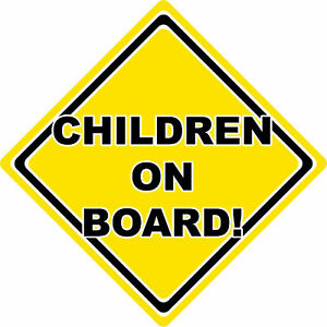 Children On Board Car Safety Warning Sign