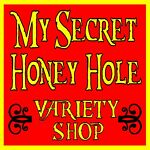 My Secret Honey Hole