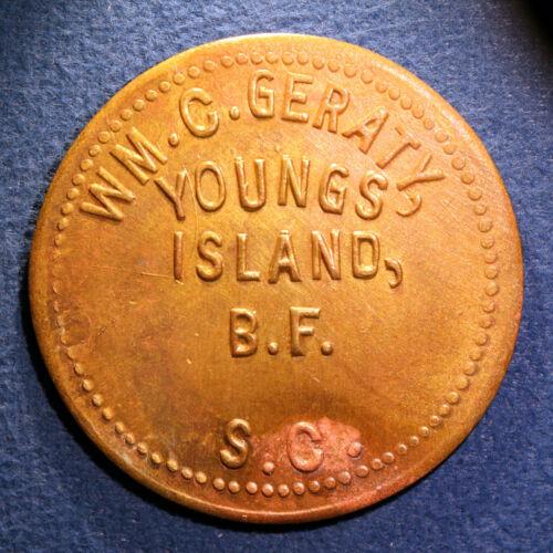 Nice South Carolina truck farming token - Wm. C. Geraty, $1, Youngs Island, S.C.