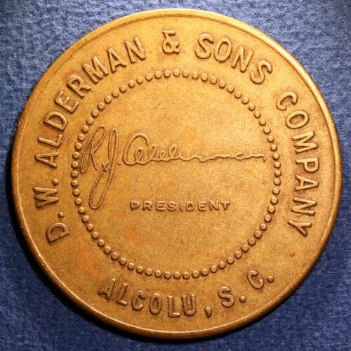 Nice South Carolina lumber token - D.W. Alderman & Sons Co., $1, Alcolu, S.C.