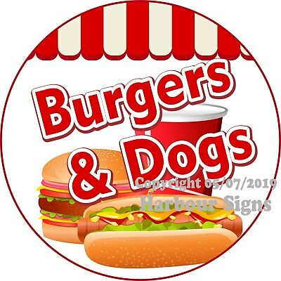 Burgers Dogs Decal Choose Your Size Concession Food Truck Vinyl Circle Sticker