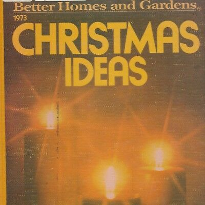Better Homes & Gardens Christmas Ideas 1973 MCM Decor Crafts Hardcover