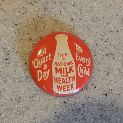 National Milk for Health Week Pinback or Pin Circa 1940 Not a Milk Bottle
