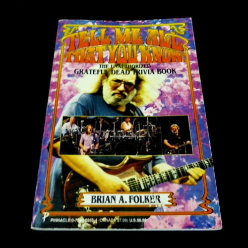 Grateful Dead Book Tell Me All That You Know Unauthorized Trivia Jerry Garcia 96