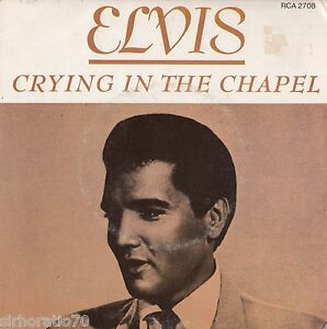 ELVIS-PRESLEY-Crying-In-The-Chapel-Man-In-The-Sky-45