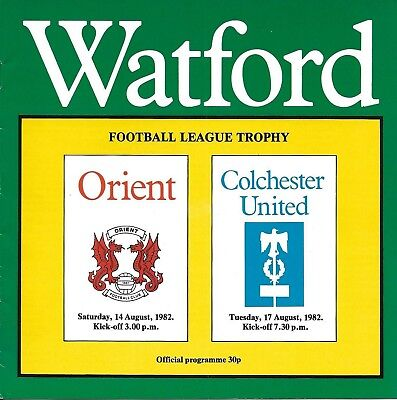Football Programme>WATFORD v ORIENT & COLCHESTER UNITED Aug 1982 FL Trophy