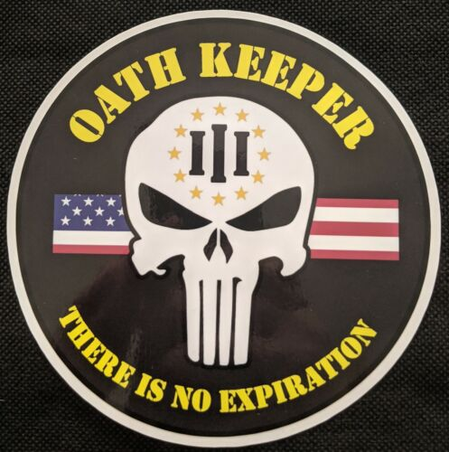 Oath Keeper There Is No Expiration Skull Sticker Decal