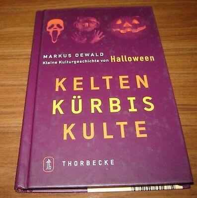 Kelten Kürbis Kulte: Kleine Kulturgeschichte von Halloween Neu  (F)