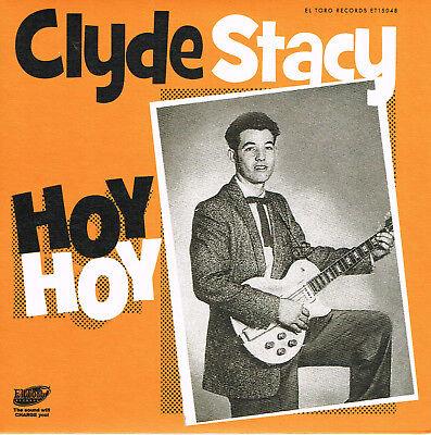 CLYDE STACY - HOY HOY / HONKY TONK HARDWOOD FLOOR + 2 (New Rockabilly EP)