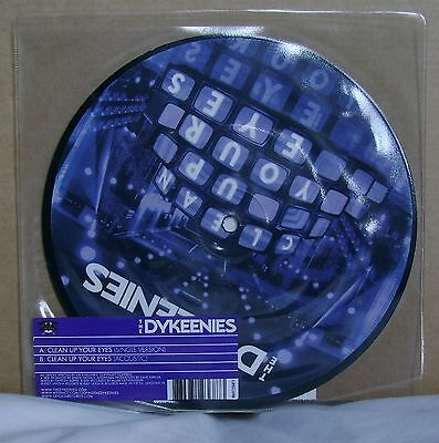 The Dykeenies    Clean Up Your Eyes   Picture Disc   Unplayed 7 Inch