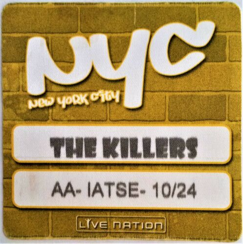 * THE KILLERS * - SATIN BACKSTAGE PASS - ALL ACCESS - NEW YORK CITY - 2006 - MSG