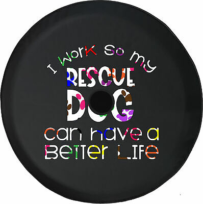 Spare Tire Cover Work for Rescue Dog Better Life Camera Hole for Jeep JL