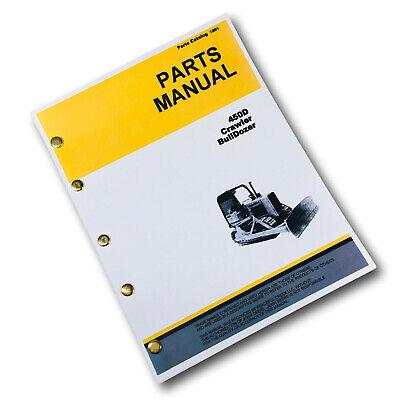 Parts Manual For John Deere 450d Crawler Tractor Bulldozer Catalog Schematic