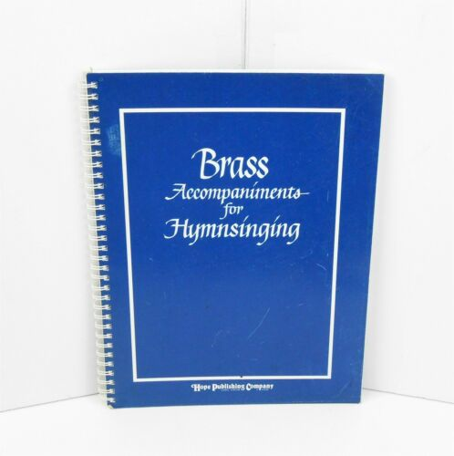 2002 Hope Publishing, Brass Accompaniments For Hymnsinging, Religious, VG