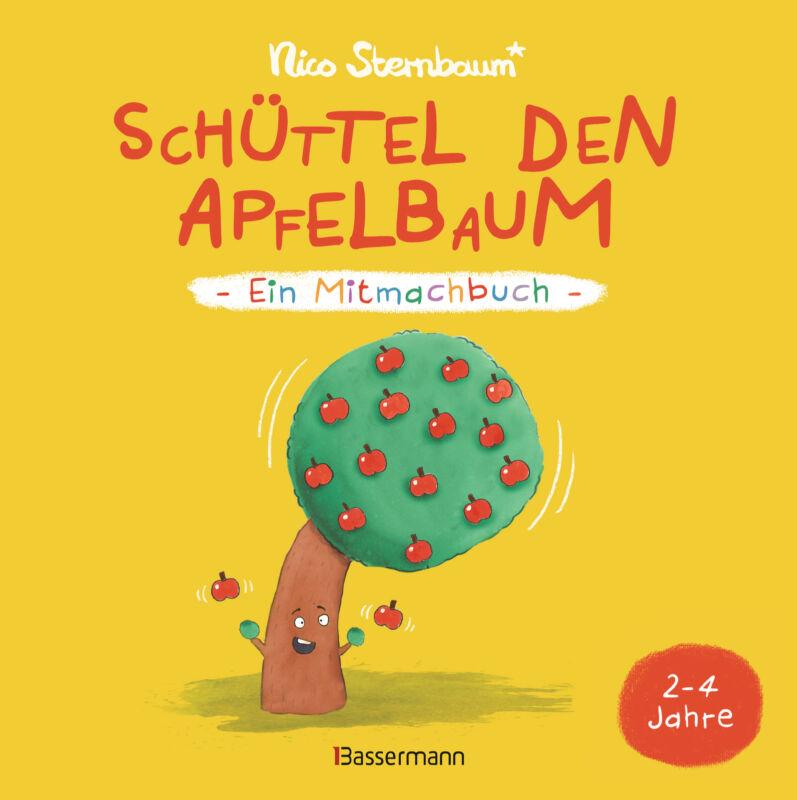 Nico Sternbaum - Schüttel den Apfelbaum - Ein Mitmachbuch