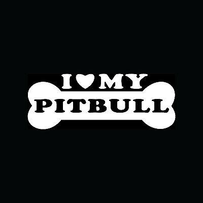 I LOVE MY PITBULL Sticker Heart Dog Bone Puppy Decal