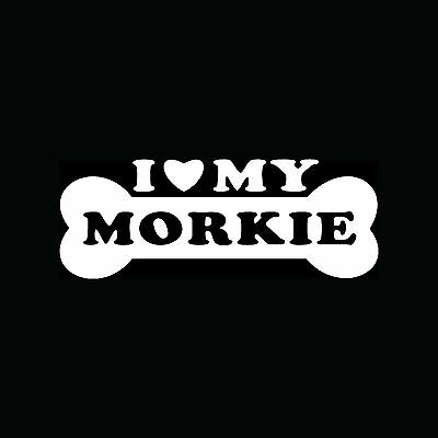 I LOVE MY MORKIE Sticker Dog Puppy Breed Vinyl Decal