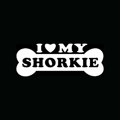 I LOVE MY SHORKIE Sticker Dog Puppy Breed Vinyl Decal