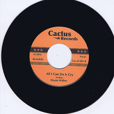 WAYNE WALKER - ALL I CAN DO IS CRY (Hot Guitar Rockabilly Bopper) - NEW REPRO