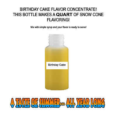 Birthday Cake Mix Snow Coneshaved Ice Flavor Concentrate Makes 1 Quart
