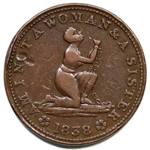1838 Low-54/HT-81 Am I Not a Woman Hard Times Token