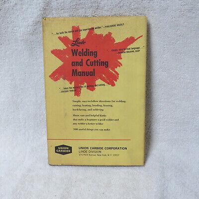 Vintage 1967 Welding And Cutting Manual - Linde - Hc Dj Very Good Nice