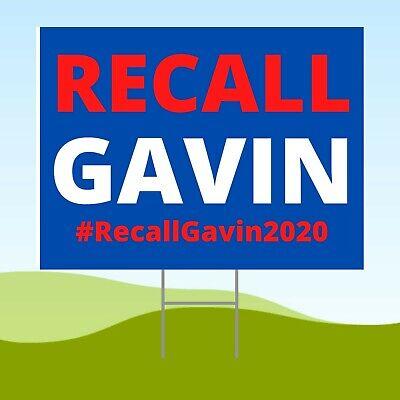 Recall Gavin Newsom 18x24 Yard Sign Corrugated Plastic Bandit Lawn Election