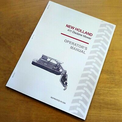New Holland 411 Discbine Mower Conditioner Operators Owners Book Guide Manual