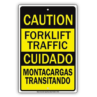 Caution Forklift Traffic Spanish Safety Art Novelty Notice Aluminum Metal Sign