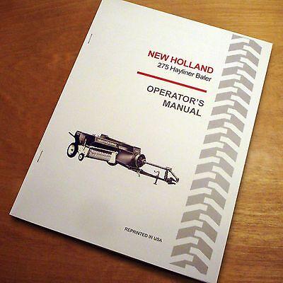 New Holland 275 Baler Hayliner Operators Owners Book Guide Manual Nh