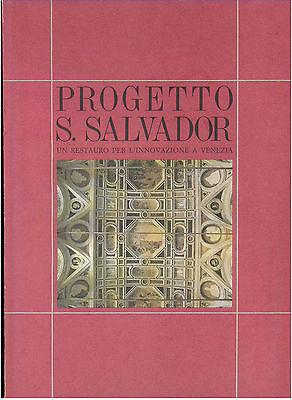 CAPUTO PROGETTO S. SALVADOR RESTAURO PER L'INNOVAZIONE A VENEZIA ALBRIZZI 1988