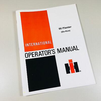 International Harvester 66 Planter Six Row Operators Owners Manual