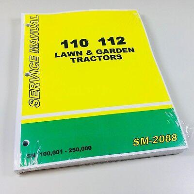 Service Manual John Deere 110 112 Lawn Garden Tractor Sn 100001-250000 Shop
