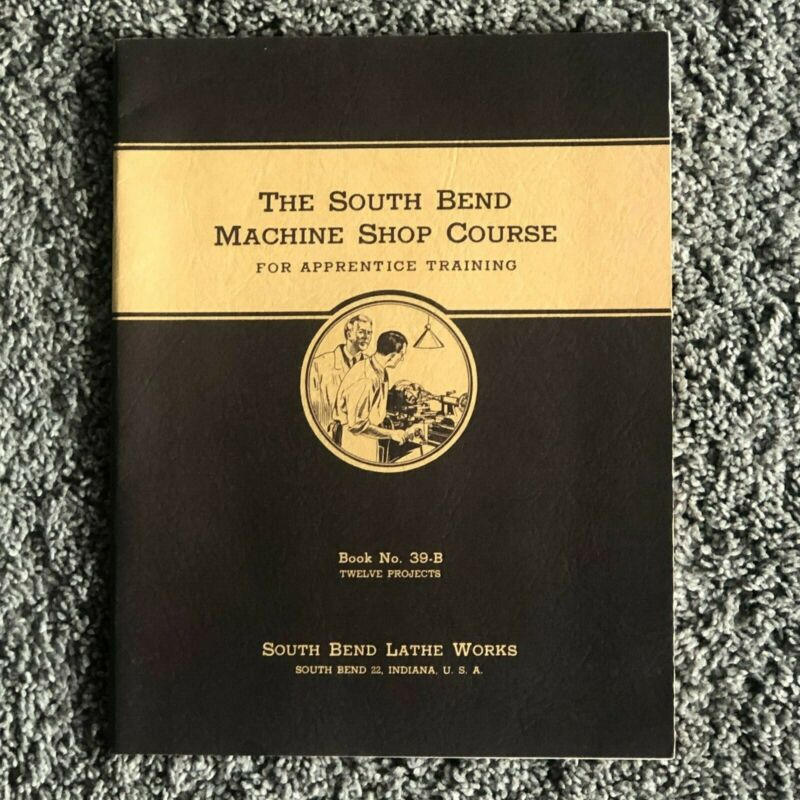 1939-47 South Bend Machine Shop Course for Apprentice Training 7th reprint(1949)