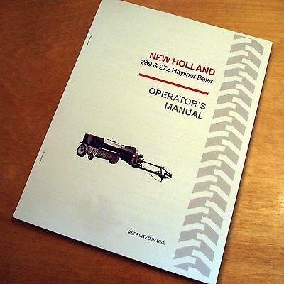 New Holland 269 272 Baler Hayliner Operators Owners Book Guide Manual Nh