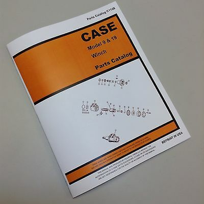 Case Model 9 19 Winch Case 310g 350 450 850 Parts Manual Catalog Exploded Views