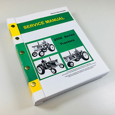 SERVICE MANUAL FOR JOHN DEERE 2510 TRACTOR REPAIR SHOP TECHNICAL SHOP -