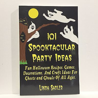 Fun Halloween Ideas (101 Spooktacular Party Ideas : Fun Halloween Recipes, Games, Decorations)