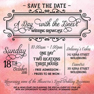 A Day With The Finest Wedding Showcase Sunday 18th October 2015 Wollongong 2500 Wollongong Area Preview
