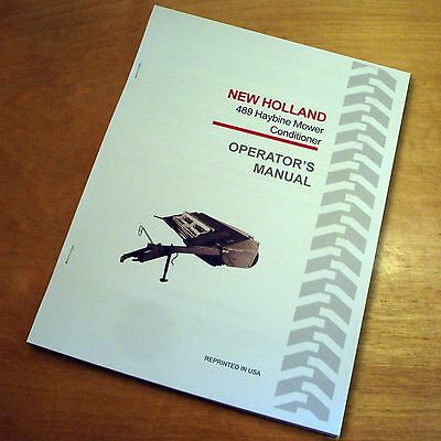 New Holland 489 Haybine Mower Conditioner Operators Owners Book Guide Manual Nh