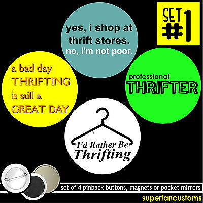 I Love Thrift Stores Set Of 4 Buttons Or Magnets Or Mirrors Shops Thrifter  1019