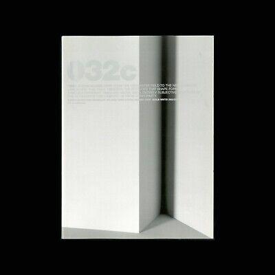 "032c Magazine Issue #6 ""When Attitude Becomes Form"" Berlin Winter 2003/2004"