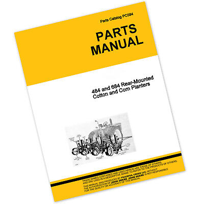 Parts Manual For John Deere 484 684 Planter Catalog Seed Grain Corn Cotton Rear