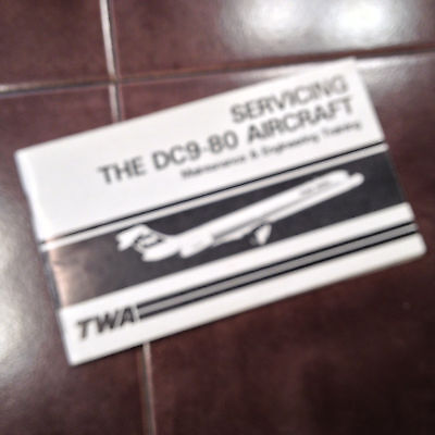 """TWA """"Servicing the DC9-80 Aircraft"""" by Maintenance & Engineering Dept."""