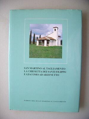 San Martino al Tagliamento La Chiesetta dei Santi Filippo E Giacomo ad Arzenutto