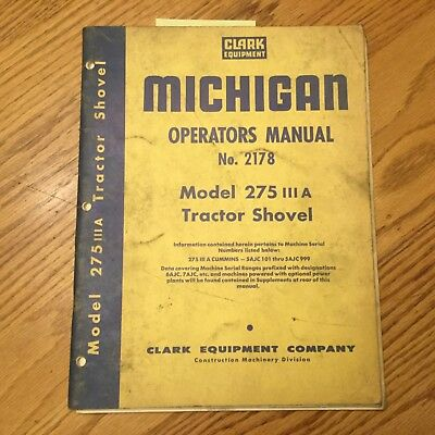Clark Michigan 275 Iii A Operator Maintenance Manual Wheel Loader Tractor Shovel